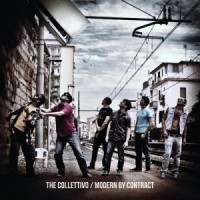 Modern by Contract, The Collettivo