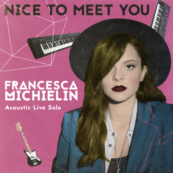 Francesca Michielin - Nice to meet you acoustic live solo